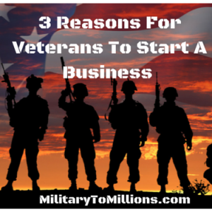 Veteran's Day Advice: Start Your Own Business